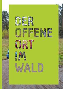 Publication Der Offene Ort im Wald